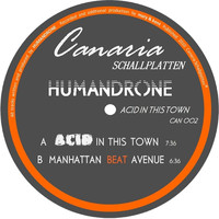 Humandrone - Acid in This Town