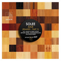 Solee - Jule (Remixes - Part 2)