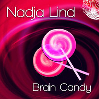Nadja Lind - Brain Candy