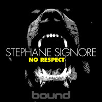 Stephane Signore - No Respect