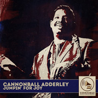 Cannonball Adderley - Jumpin' for Joy