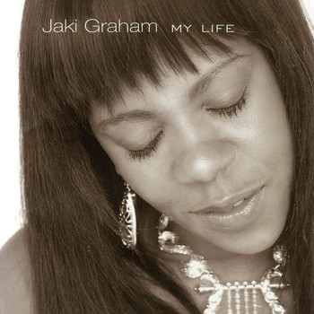 Jaki Graham - My Life