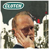 Clutch - Slow Hole To China, Rare & Rereleased