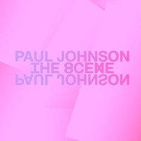 Paul Johnson - The Scene