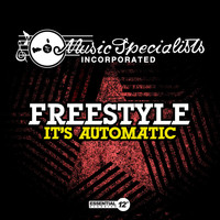 Freestyle - It's Automatic