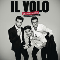 Il Volo - Grande amore (International Version)