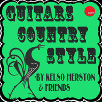 Kelso Herston - Kelso Herston and the Guitar Kings