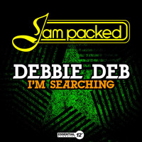 Debbie Deb - I'm Searching
