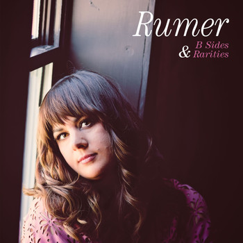 Rumer - B Sides and Rarities