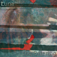 The Offering - Luna