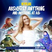 "Kylie Minogue - Absolutely Anything and Anything At All (From ""Absolutely Anything"")"