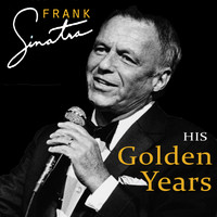 Frank Sinatra - His Golden Years