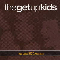 The Get Up Kids - The EP's: Red Letter Day & Woodson