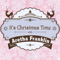 Aretha Franklin - It's Christmas Time with Aretha Franklin
