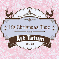 Art Tatum - It's Christmas Time with Art Tatum Vol. 02