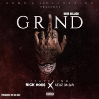 Rick Ross - Grind (feat. Rick Ross & Kellz da Don)