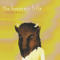 The Honorary Title - Untouched and Intact
