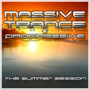 Various Artists - Massive Trance & Progressive - The Summer Session