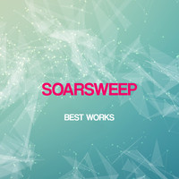 Soarsweep - Soarsweep Best Works
