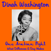 Dinah Washington - One Arabian Night