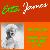 Etta James - The Pick Up