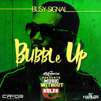 Busy Signal, ZJ Chrome - Bubble Up - Single