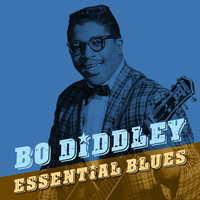 Bo Diddley - Essential Blues