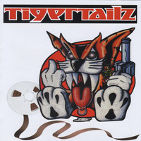 Tigertailz - Lost Reelz