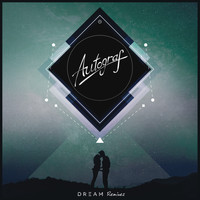 Autograf - Dream (Remixes)