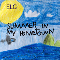 Elg - Summer in my hometown