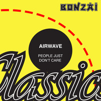 Airwave - People Just Don't Care