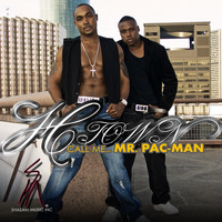 H-Town - Call Me Mr. Pac Man (Mixtape)