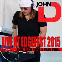 Tech N9ne - John D. Live at Edgefest 2015 (feat. Tech N9ne & Paul Wall)