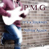 Peter Martinsson Group - It's a journey / Never again