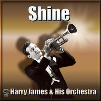 Harry James - Shine - Harry James