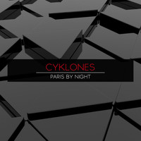 Cyklones - Paris by Night