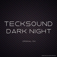 Tecksound - Dark Night