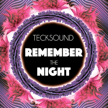 Tecksound - Remember the Night
