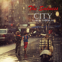 Lukas Verduin - The Sadness City