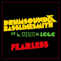 Drumsound & Bassline Smith - Fearless (feat. Stealth & LCGC)