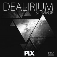 Dealirium - Survivor
