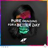 Pure Grinding For A Better Day by Avicii