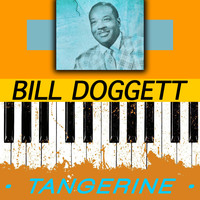 Bill Doggett - Tangerine