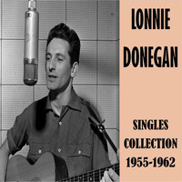 Lonnie Donegan - Singles Collection 1955-1962