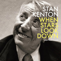Stan Kenton - When Stars Look Down - Summer Night Sweets