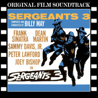 Billy May - Sergeants 3 (Original Film Soundtrack)