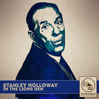 Stanley Holloway - In the Lion's Den
