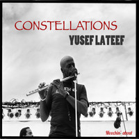 Yusef Lateef - Constellations