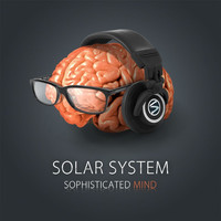 Solar System - Sophisticated Mind
