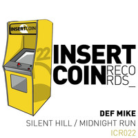 DEF Mike - Silent Hill / Midnight Run